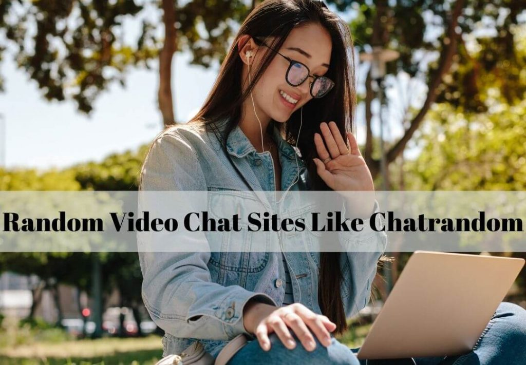 Sites Like Chatrandom