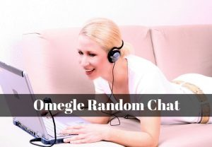 Omegle Random Chat